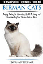 Kendall Rosemary-Birman Cats - The Owners Gd Fr (Us Import) Book New