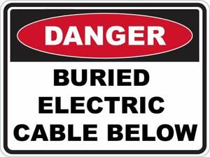 BURIED ELECTRIC CABLE BELOW - Danger Safety Sign Placard Sticker Decal OHS WHS