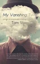 My Vanishing Twin by Tom Stern (2017, Paperback)