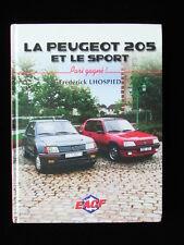 livre Peugeot 205 et le sport/Turbo 16/Groupe B/GTI/Rallye