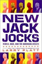 New Jack Jocks : Rebels, Race, and the American Athlete Paperback Larry Platt