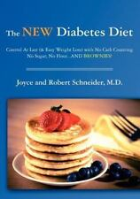 The New Diabetes Diet: Control At Last (& Easy Weight Loss) with No Carb Counti