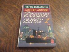 le livre de poche dossiers secrets tome 2 - PIERRE BELLEMARE & JACQUES ANTOINE