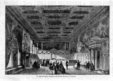 Stampa antica VENEZIA Sala Gran Consiglio 1870 Old Print VENICE
