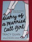 DIARY OF A MARRIED CALL GIRL ~ Tracy Quan