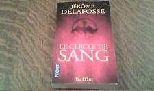 le cercle de sang - jerome delafosse