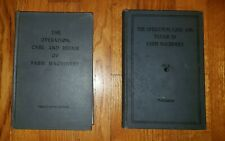The Operation, Care and Repair of Farm Machinery ~ 3rd Edition ~ 1931 ~ J. Deere