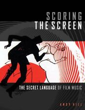 Scoring the Screen The Secret Language of Film Music Pro Guides Book 000194637