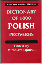 Dictionary of 1,000 Polish Proverbs (1997, Paperback)