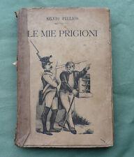 Silvio Pellico_Le mie Prigioni_Maroncelli_Salani 1895_Risorgimento