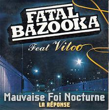 """CD SP  2T   FATAL BAZOOKA   """"MAUVAISE FOI NOCTURNE"""""""