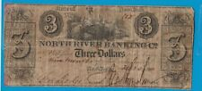 More details for 1840 north river banking co three dollar banknote in a used condition.