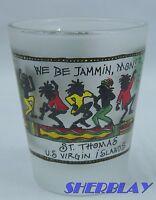St. Thomas U.S. Virgin Islands Shot Glass We Be Jammin, Mon! Caribbean Color