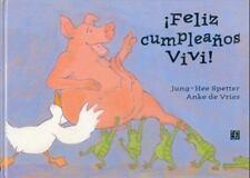 ¡Feliz cumpleaños Vivi! (A La Orilla Del Viento) (Spanish Edition), Vries Anke d