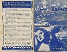 Ancienne Partition Chante encore dans la nuit Rina Ketty 1938 valse