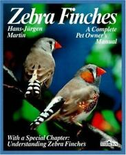 Zebra Finches Paperback Hans J. Martin