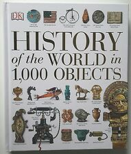 History of the World in 1,000 Objects by DK