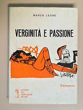 Verginità e passione di Marco Leone Ed. Cavalluccio 1961