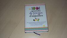 livre 1001 SECRETS DE TRAVAUX D'AIGUILLES
