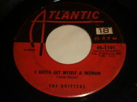 The Drifters: I Gotta Get Myself A Woman / Soldier Of Fortune 45 - R&B
