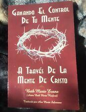 Ganando El Control De Tu Mente A Traves De La Mente De Cristo