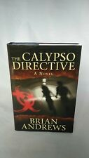 Inscribed & Signed The Calypso Directive: A Novel