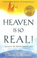 Heaven Is So Real -  Rev. Ed: Expanded with testimonials, Choo Thomas, Good Book