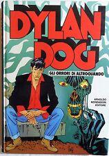 CARTONATO DYLAN DOG GLI ORRORI DI ALTROQUANDO MONDADORI 1992