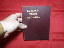 Echoes from Arcadia: The Story of Central City as told by one of The Clan, 1903