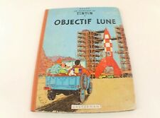 BD Tintin Objectif lune Hergé édition B23 de 1957