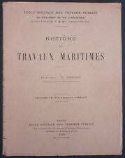 BENEZIT - NOTIONS DE TRAVAUX MARITIMES - ECOLE DES TRAVAUX PUBLICS 1924 EYROLLES