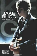 Jake Bugg: The Biography, David Nolan, New Book