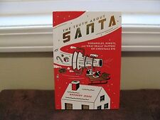 The Truth about Santa: What Really Happens On Christmas Eve (2009 Hardback) NEW