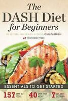 Dash Diet for Beginners: Essentials to Get Started (Paperback or Softback)