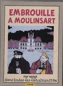 Pastiche Tintin. EMBROUILLE A MOULINSART. cf TARDI. Cartonné hors commerce
