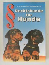Rechtskunde für Hunde Dr Silvia Luger Inge Eberstaller