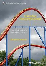 Calculus Deconstructed: A Second Course in First-Year Calculus (Mathematical