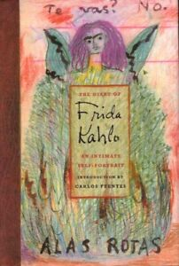 The Diary of Frida Kahlo An Intimate Self-Portrait BOOK Art HC