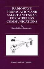 Radiowave Propagation and Smart Antennas for Wireless Communications 599 by...