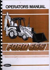 FORD 555 BACKHOE LOADER SHOVEL DIGGER TRACTOR OPERATORS MANUAL IINSTRUCTIONS