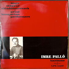 GREAT HUNGARIAN PERFORMERS: IMRE PALLO, BARITONE-NM197?LP HUNGARIAN IMPORT