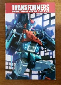 Transformers More Than Meets the Eye Vol 7 TPB GN OOP NEW 2015 IDW Comic Roberts