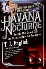 Havana Nocturne: How the Mob Owned Cuba... and Then Lost It to the Revolution, G