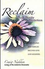 Reclaim Your Family From Addiction: How Couples and Families Recover-ExLibrary