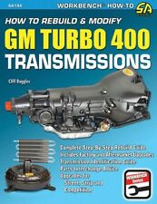Rebuild or Modify Chevy Turbo 400 / TH400 Transmission Book