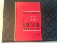 Approved Practices In Beef Cattle Production 3rd Edition 1964