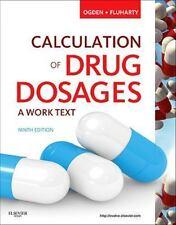 Calculation of Drug Dosages by Linda Fluharty and Sheila J. Ogden (2011,...