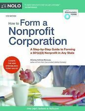 How to Form a Nonprofit Corporation: A Step-By-Step Guide to Forming a 501(c)(3)