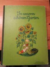 Garten-Bilderbuch HC LR GF IN UNSEREM SCHÖNEN GARTEN Altberliner 1956 Z 2/3