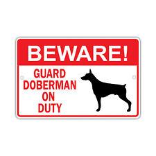 Beware! Guard Doberman Dog On Duty Owner Novelty Aluminum 8x12 Metal Sign
